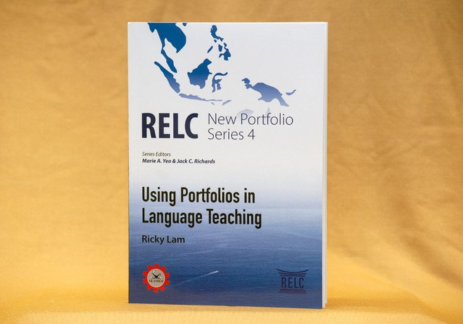 Using Portfolios in Language Teaching (RELC New Portfolio Series 4) ISBN 978-981-14-2730-5